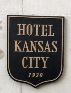 Hotel Kansas City sign at main entrance